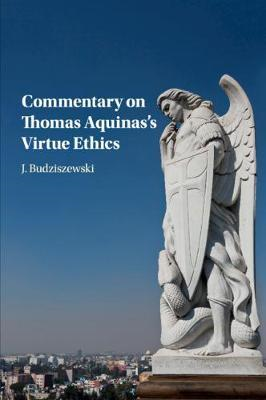 Commentary on Thomas Aquinas's Virtue Ethics (BOK)
