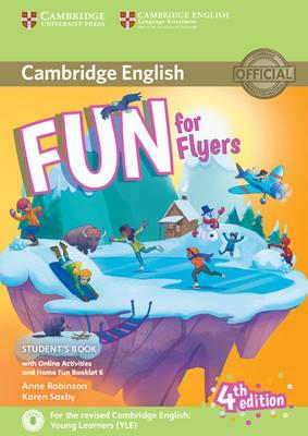 Fun for Flyers Student's Book with Online Activities with Au (BOK)