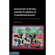 Grassroots Activism and the Evolution of Transitional Justic (BOK)