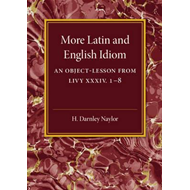 More Latin and English Idiom (BOK)