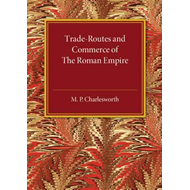 Trade-Routes and Commerce of the Roman Empire (BOK)