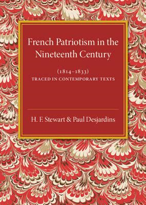 French Patriotism in the Nineteenth Century (1814-1833) (BOK)