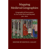 Mapping Medieval Geographies (BOK)