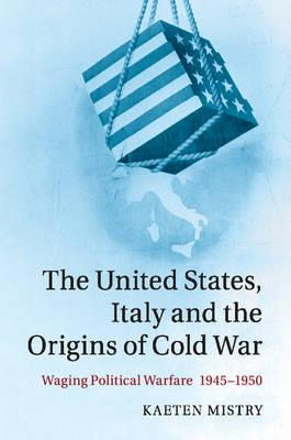 United States, Italy and the Origins of Cold War (BOK)
