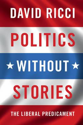 Politics without Stories (BOK)