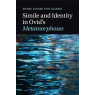 Simile and Identity in Ovid's Metamorphoses (BOK)