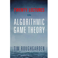 Twenty Lectures on Algorithmic Game Theory (BOK)