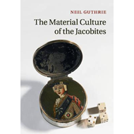 Material Culture of the Jacobites (BOK)