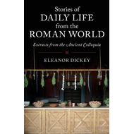 Stories of Daily Life from the Roman World (BOK)