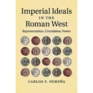 Imperial Ideals in the Roman West (BOK)