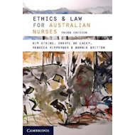 Ethics and Law for Australian Nurses (BOK)
