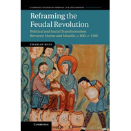Reframing the Feudal Revolution (BOK)