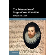 Reinvention of Magna Carta 1216-1616 (BOK)