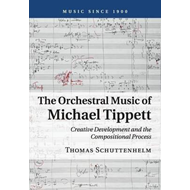Orchestral Music of Michael Tippett (BOK)