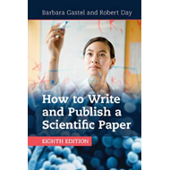 How to Write and Publish a Scientific Paper (BOK)