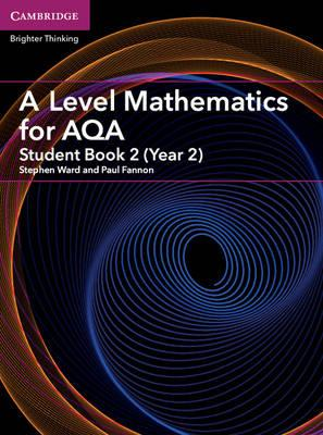 A Level Mathematics for AQA Student Book 2 (Year 2) (BOK)