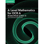 A Level Mathematics for OCR A Student Book 2 (Year 2) (BOK)