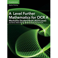 A Level Further Mathematics for OCR A Mechanics Student Book (BOK)