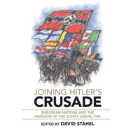 Joining Hitler's Crusade (BOK)