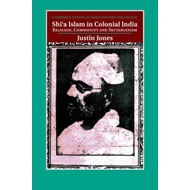 Shi'a Islam in Colonial India (BOK)