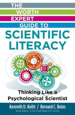 Worth Expert Guide to Scientific Literacy: Thinking Like a P (BOK)