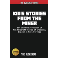 Kid's Stories from the Miner (BOK)