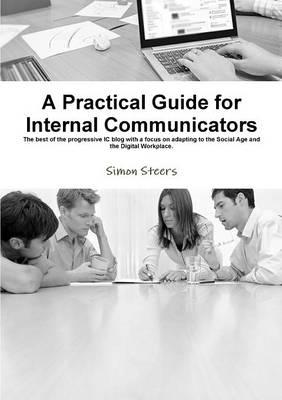 Practical Guide for Internal Communicators (BOK)