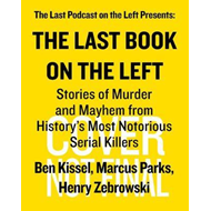 Produktbilde for Last Book on the Left: Stories of Murder and Mayhem from History's Most Notorious Serial Killers (BOK)
