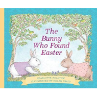 Bunny Who Found Easter Gift Edition (BOK)