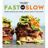 Better Homes and Gardens Fast or Slow (BOK)