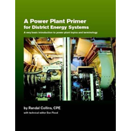 Power Plant Primer for District Energy Systems (BOK)