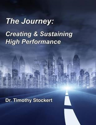 Journey: Creating & Sustaining High Performance (BOK)