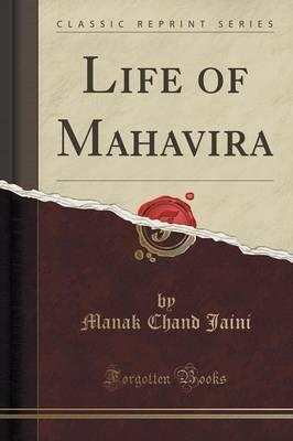 Life of Mahavira (Classic Reprint) (BOK)