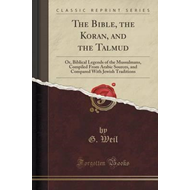 Bible, the Koran, and the Talmud (BOK)