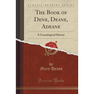 Book of Dene, Deane, Adeane (BOK)