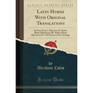 Latin Hymns with Original Translations (BOK)