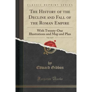 History of the Decline and Fall of the Roman Empire, Vol. 4 (BOK)