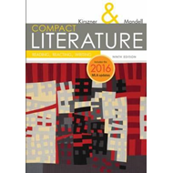 COMPACT Literature: Reading, Reacting, Writing, 2016 MLA Upd (BOK)