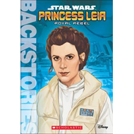 Princess Leia: Royal Rebel (BOK)