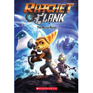 Ratchet and Clank: The Movie Novel (BOK)
