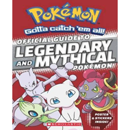 Pokemon: Official Guide to Mythical and Legendary Pokemon (BOK)