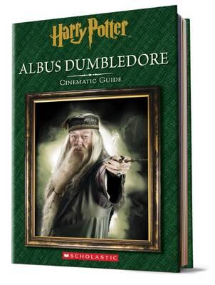 Albus Dumbledore: Cinematic Guide (Harry Potter) (BOK)