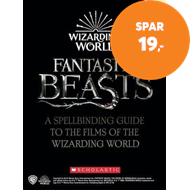 Produktbilde for Harry Potter & Fantastic Beasts: A Spellbinding Guide to the Films of the Wizarding World (BOK)