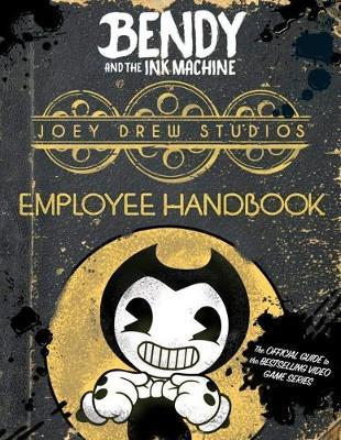 Joey Drew Studios Employee Handbook (Bendy and the Ink Machine) (BOK)