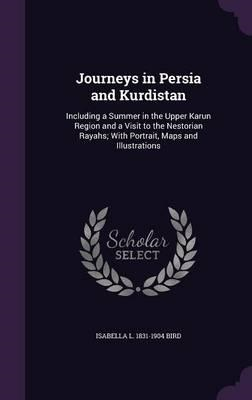 Journeys in Persia and Kurdistan (BOK)