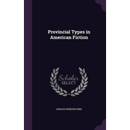 Provincial Types in American Fiction (BOK)