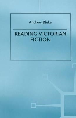 Reading Victorian Fiction (BOK)