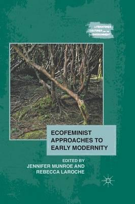 Ecofeminist Approaches to Early Modernity (BOK)
