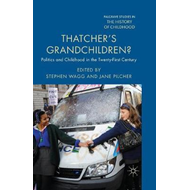 Thatcher's Grandchildren? (BOK)