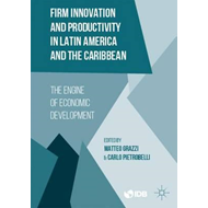Firm Innovation and Productivity in Latin America and the Ca (BOK)